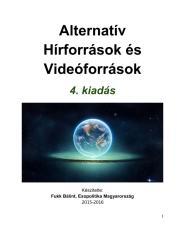 Alternatív Hírforrások és Videóforrások 4. kiadás.pdf