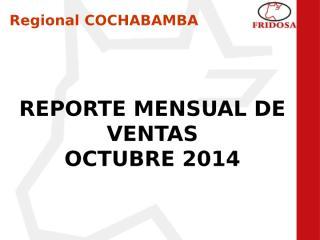 Informe de ventas mes octubre CBBA.pptx