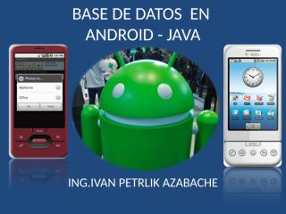 BASE_DATOS_ANDROID_JAVA.ppt