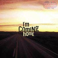 Mashup-Germany - I am coming home.mp3