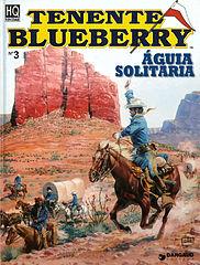 003 Tenente Blueberry 03 (Aguia Solitaria).cbr