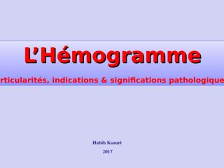 L'Hémogramme.ppt
