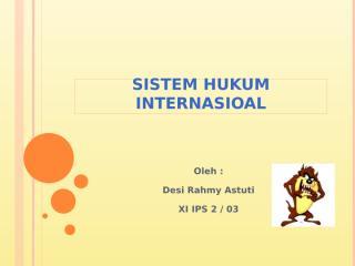 sistem hukum internasioal.pptx