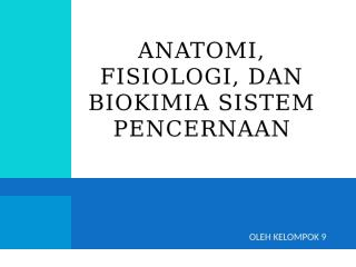 anatomi fisiologi sistem pencernaan.pptx