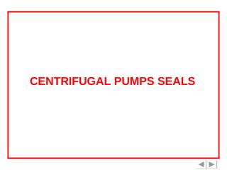 Centrifugal Pumps Seals.pps